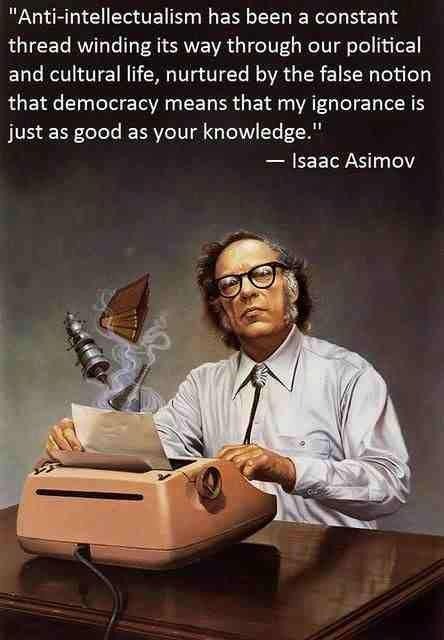 Image result for asimov anti intellectualism quote